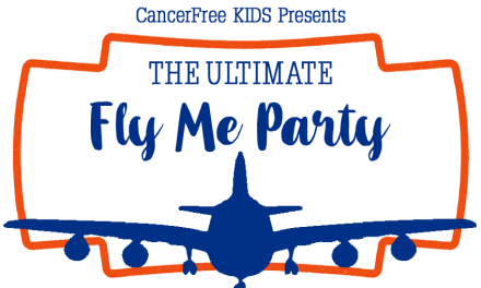 CancerFree KIDS Ultimate Fly Me Party Friday, October 18