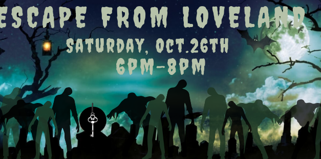 ESCAPE FROM LOVELAND – This Saturday