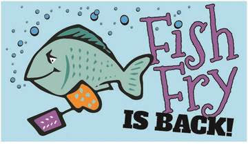 It's time for Fish Fry Friday's